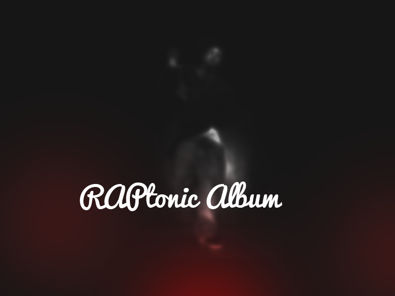 Raptonic Album